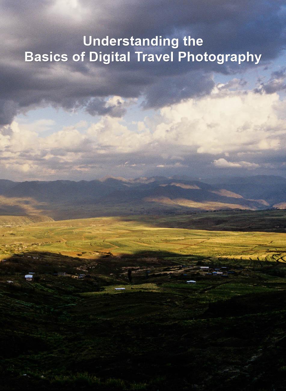 Understanding the Basics of Digital Travel Photography