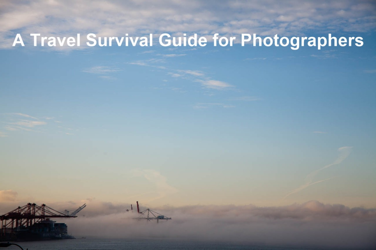 A Travel Survival Guide for Photographers