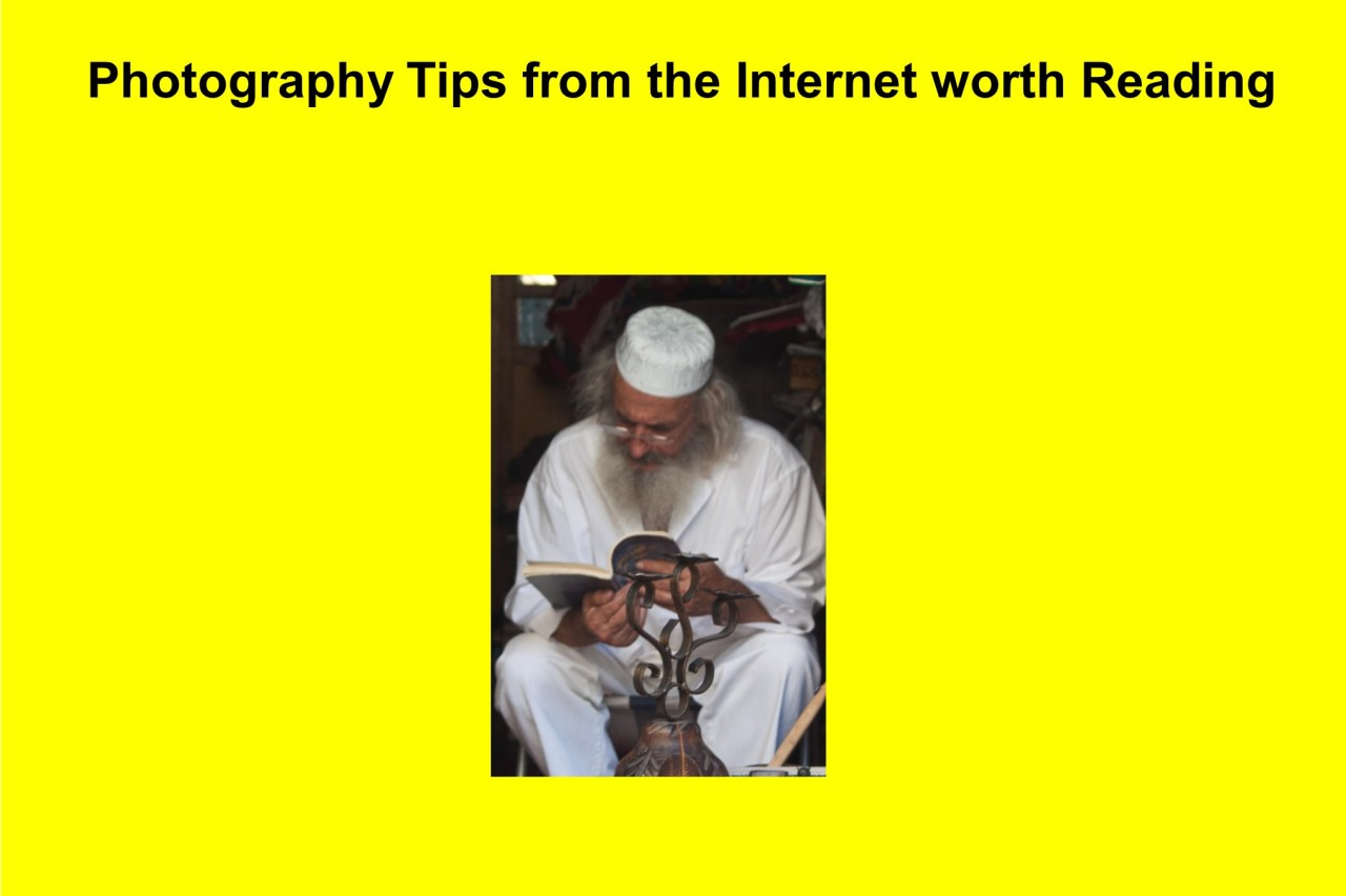 Photography Tips from the Internet worth Reading