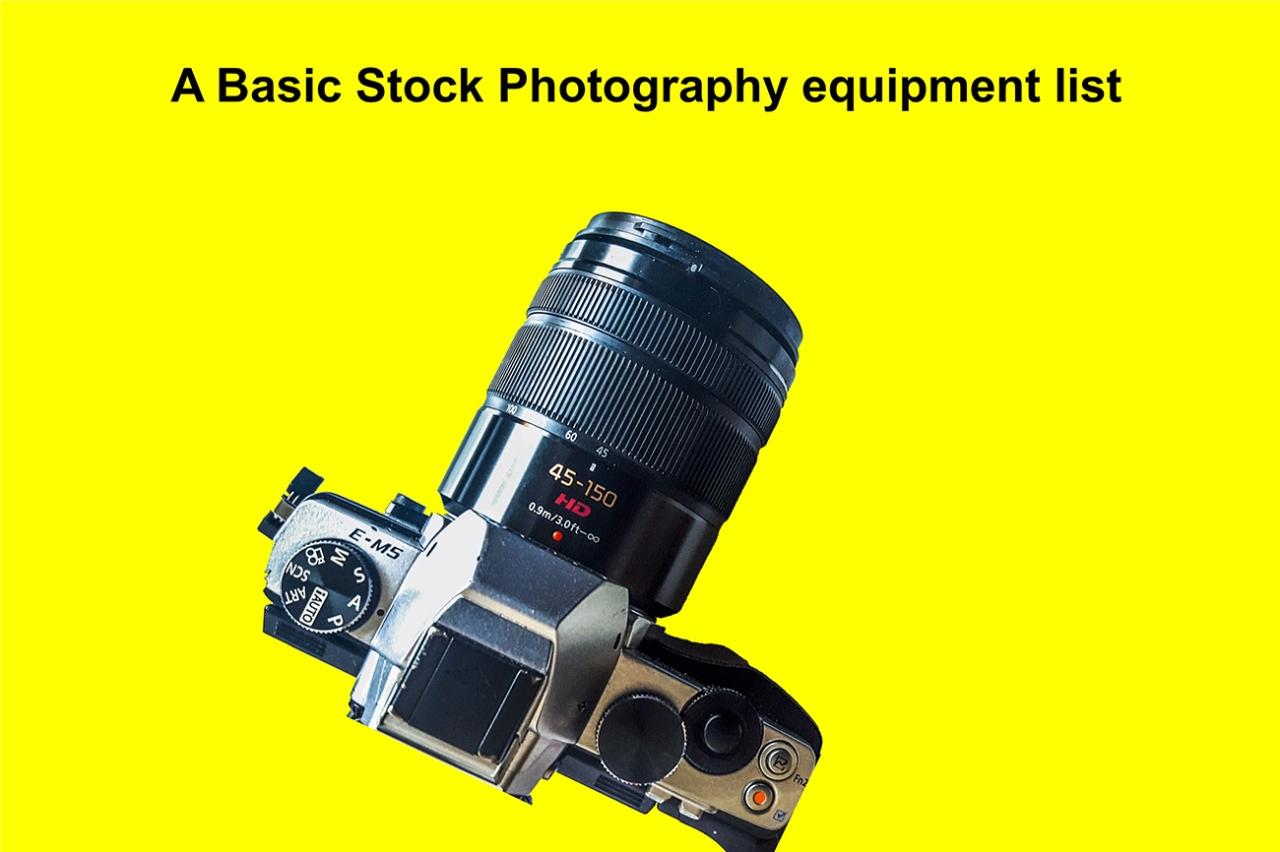 A Basic Stock Photography EquipmentList