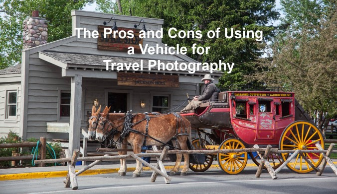 The Pros and Cons of Using a Vehicle for Travel Photography