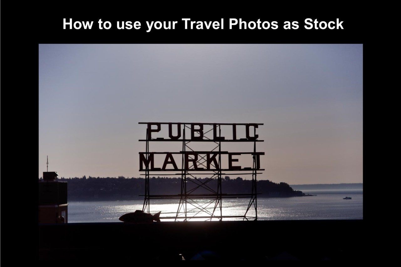 How to use your Travel Photos as Stock
